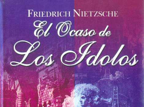 Otro libro interesante: El Ocaso de los ídolos, de Nietzsche