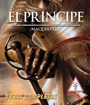 El Príncipe, un libro maquiavélico