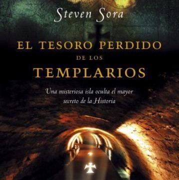 """""""El tesoro perdido de los templarios"""", de Steven Sora"""